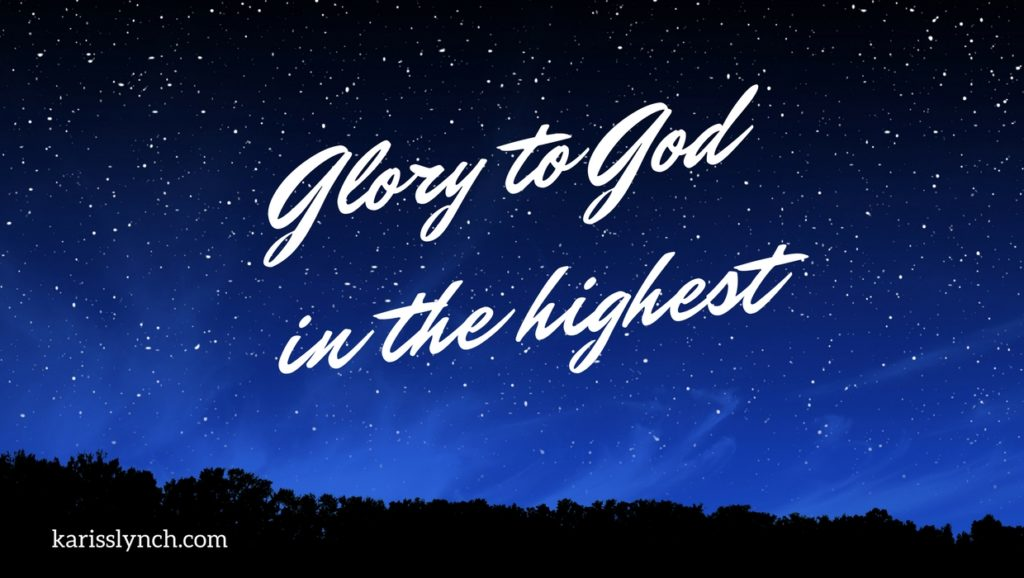 glory-to-god-in-the-highest-kariss-lynch-blog